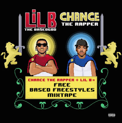 Lil B x Chance The Rapper - Free (Based Freestyle Mixtape) Album Cover