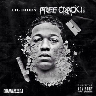 Lil Bibby - Free Crack II Cover
