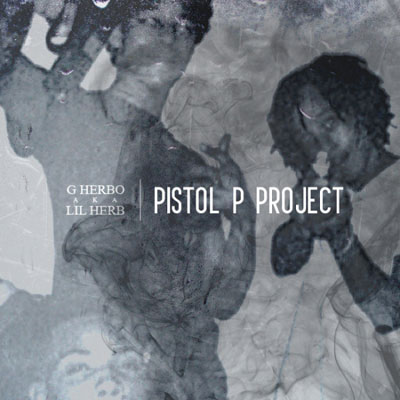 Lil Herb - PPP (Pistol P Project) Album Cover