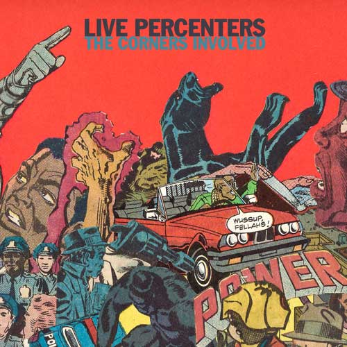 Live Percenters - The Corners Involved Album Cover