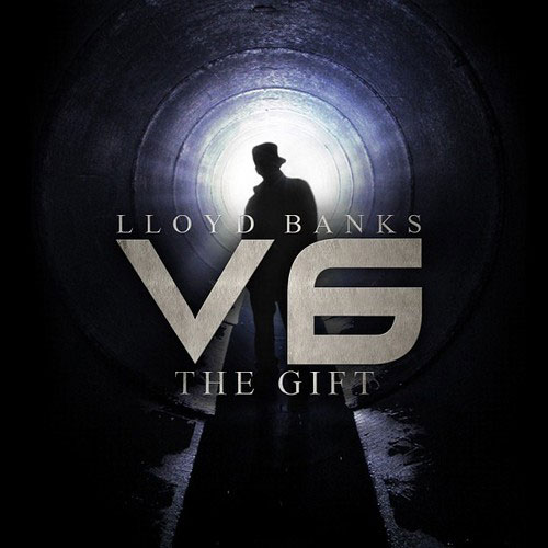 Lloyd Banks - V6: The Gift Cover