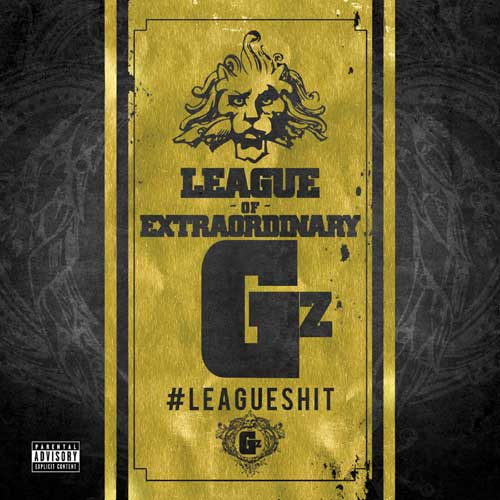 League Of Extraordinary Gz - #LeagueShit Album Cover