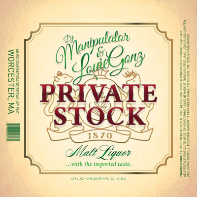 Louie Gonz x DJ Manipulator - Private Stock Album Cover