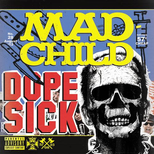 Madchild - Dope Sick Cover