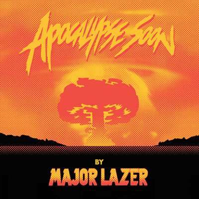 Major Lazer - Apocalypse Soon EP Cover