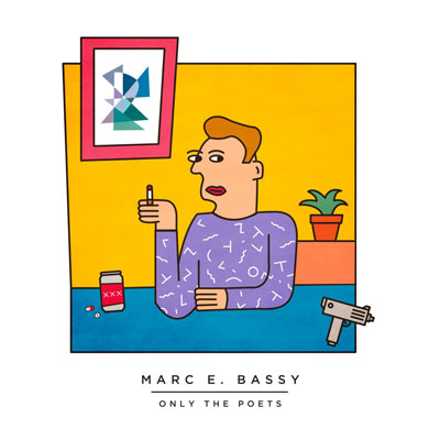 Marc E. Bassy - Only the Poets (Vol. 1) Cover