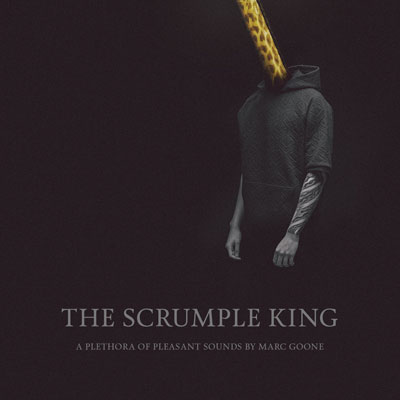 Marc Goone - The Scrumple King Album Cover