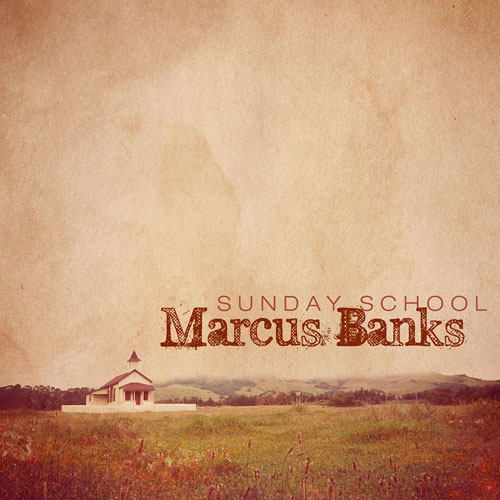 Marcus Banks - Sunday School Cover