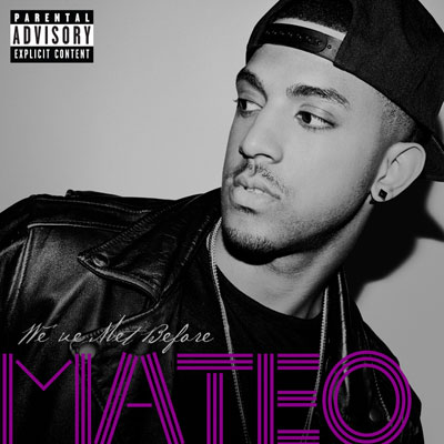Mateo - We've Met Before EP Album Cover
