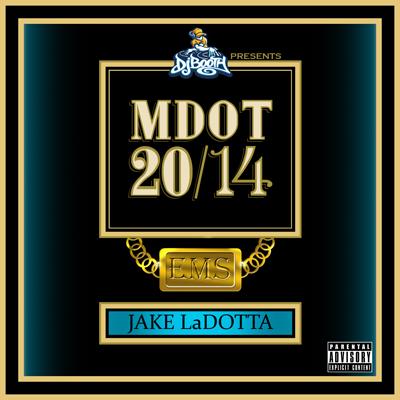 M-Dot - Jake LaDOTta Album Cover