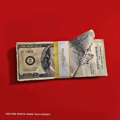 Meek Mill - Dreams Worth More Than Money Album Cover