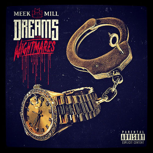 Meek Mill - Dreams &amp; Nightmares Cover