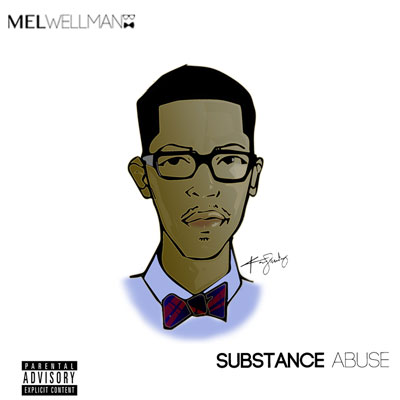Mel Wellman - Substance Abuse Cover