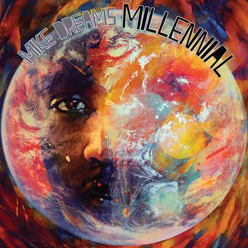 Mike Dreams - Millennial Cover