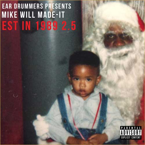 Mike WiLL Made It - Est. In 1989 Pt. 2.5 Cover