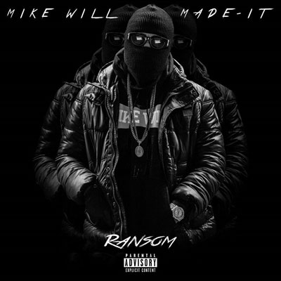 Mike WiLL Made-It - Ransom Album Cover