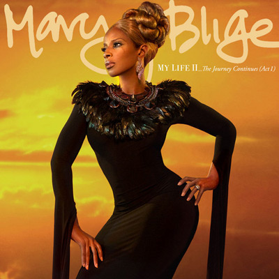 Mary J. Blige - My Life II&#8230; The Journey Continues (Act 1) Cover