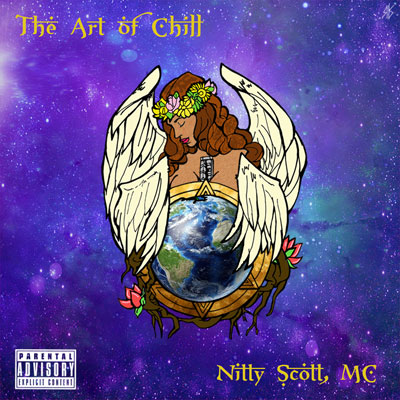 Nitty Scott, MC - The Art of Chill Cover