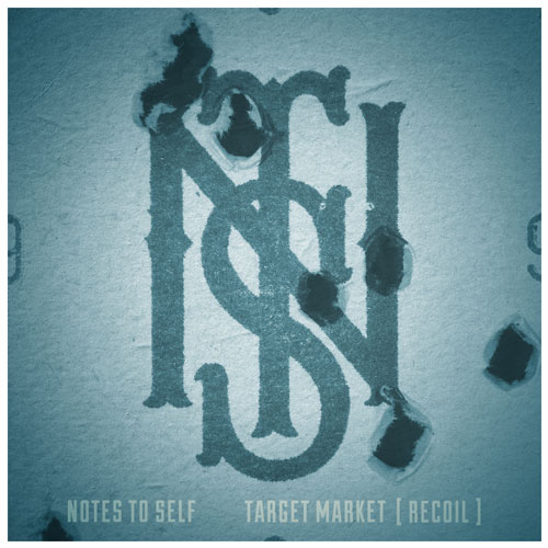 Notes to Self - Target Market [RECOIL] Album Cover