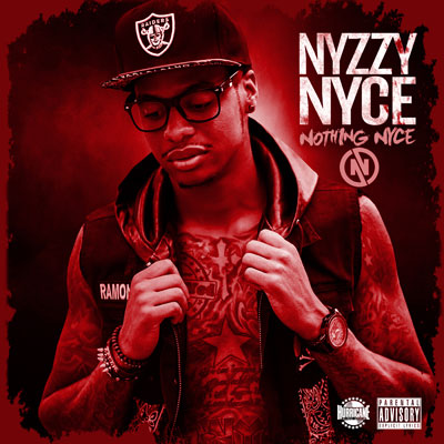 Nyzzy Nyce - Nothing Nyce Album Cover