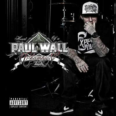 paul-wall-heart-of-a-champion-07121001