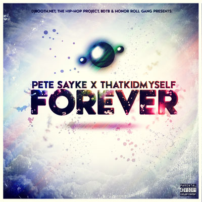 Pete Sayke x ThatKidMyself - Forever Album Cover