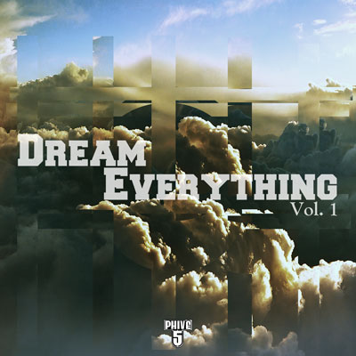 Phive - Dream Everything Volume 1 EP Cover