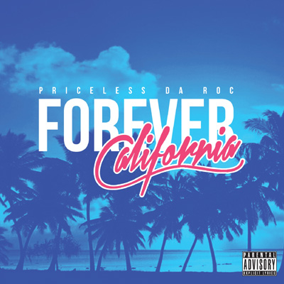 Priceless Da Roc - Forever California Cover