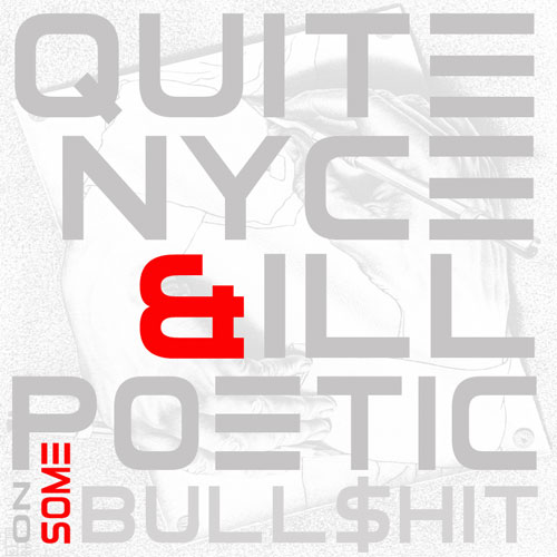 Quite Nyce x Ill Poetic - On Some Bullsh*t EP Album Cover