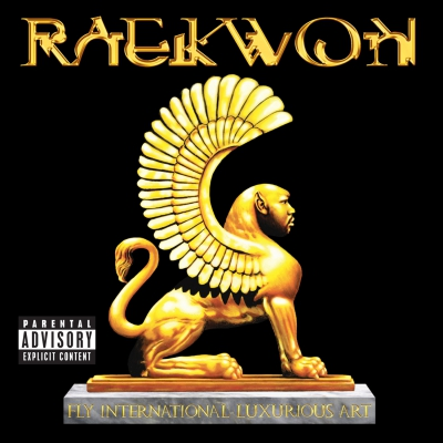 Raekwon - Fly International Luxurious Art Cover