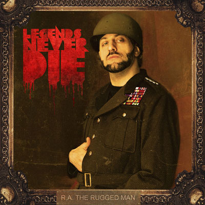 R.A. The Rugged Man - Legends Never Die Cover
