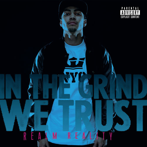 Realm Reality - In the Grind We Trust Cover