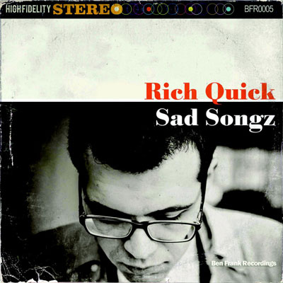 Rich Quick - Sad