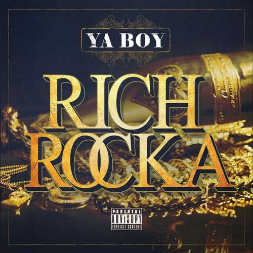Rich Rocka - Ya Boy Rich Rocka Album Cover