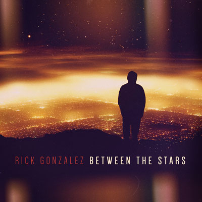 Rick Gonzalez - Between the Stars Cover