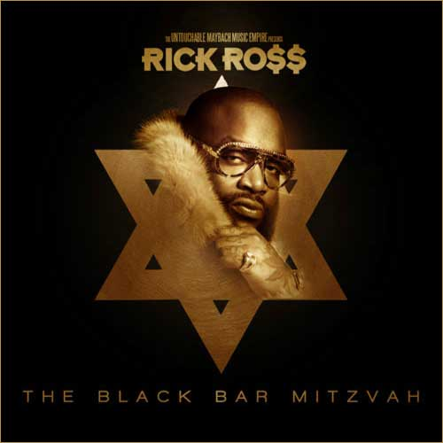 Rick Ross - Black Bar Mitzvah Cover