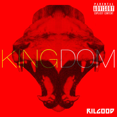 Rilgood - Kingdom Album Cover