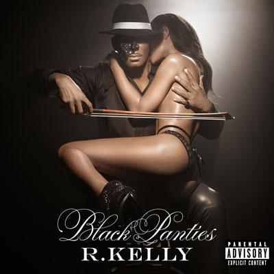R. Kelly - Black Panties Cover