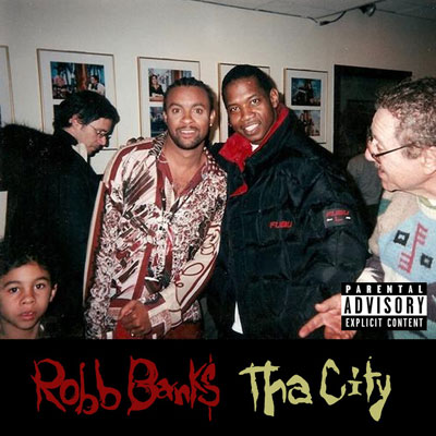 Robb Bank$ - Tha City Album Cover