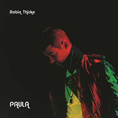 Robin Thicke - Paula Album Cover