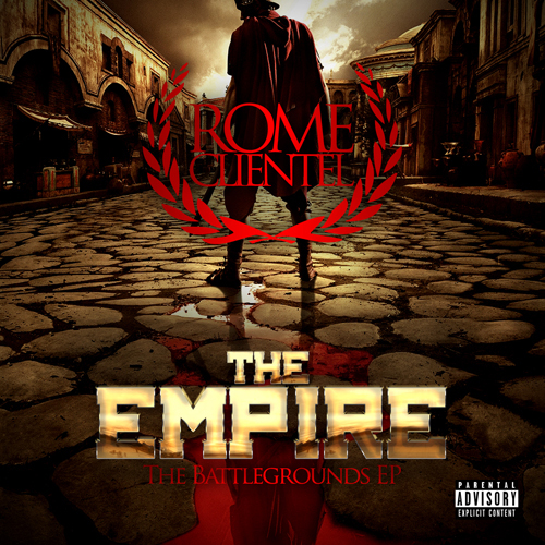 Rome Clientel - The Empire 2: The Battlegrounds EP Album Cover