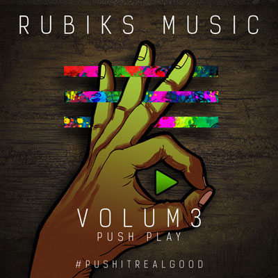 Rubiks - VOLUM3: Push Play #PushItRealGood Cover