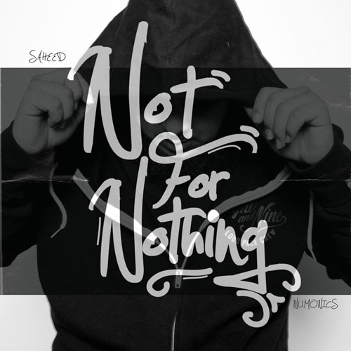 Saheed & Numonics - Not for Nothing Album Cover