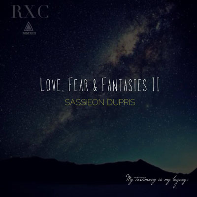 Sassieon Dupris - Love| Fear| & Fantasies II Cover