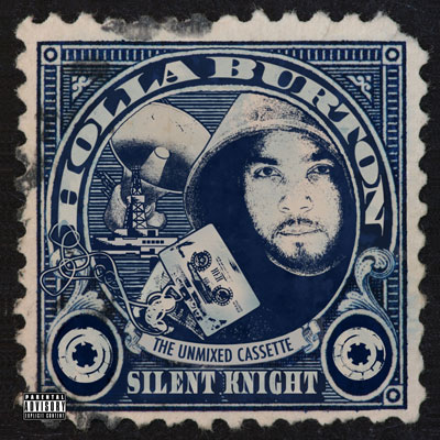 Silent Knight - Holla Burton (5 Year Anniversary Ed.) Album Cover