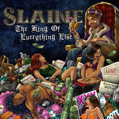 Slaine - The King of Everything Else Cover