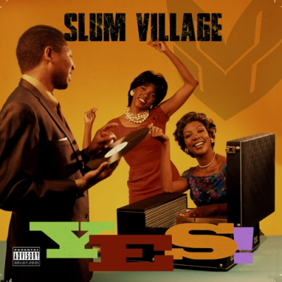 Slum Village - YES! Album Cover