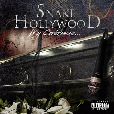 Snake Hollywood - My Condolences… EP Album Cover