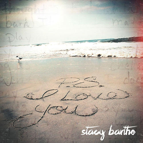 Stacy Barthe - P.S. I Love You Album Cover