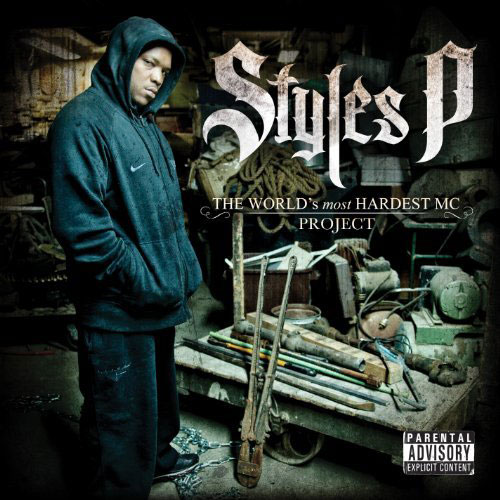 Styles P - The World's Most Hardest MC Project Cover